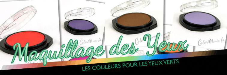 maquillage yeux verts color mania