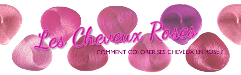 comment se colorer les cheveux en rose color mania - Coloration Temporaire Rose