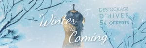 Winter is Coming : 5€ offerts sur le Déstockage Hiver ! | Color-Mania