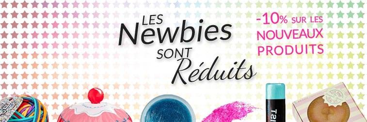 Les Newbies sont Réduits : 10% offerts sur les nouveaux produits !