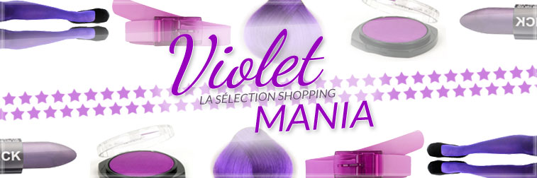 color-mania-selection-shopping-violet-maquillage-mode-accessoires