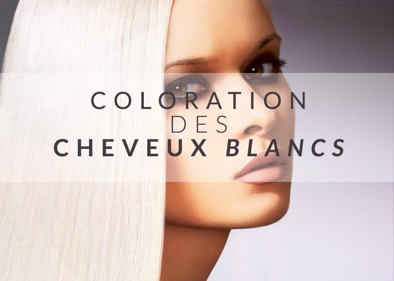 colorer les cheveux blancs avec une coloration semi permanente color mania - Colorations Semi Permanentes