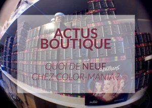 color-mania-actus-boutique