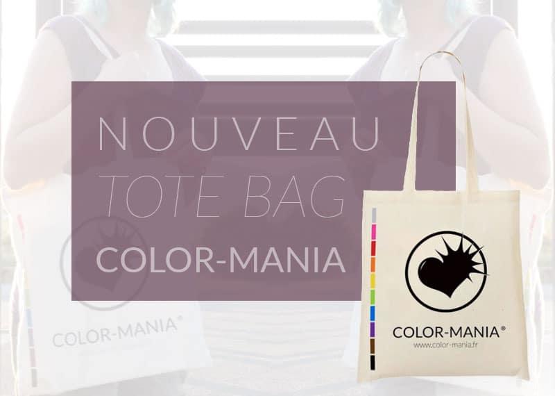 Promo Tote Bag Color-Mania : Le Blog