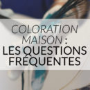 coloration-cheveux-maison-questions-color-mania