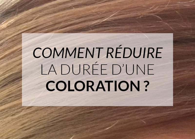 Comment r duire la dur e d 39 une coloration color mania - Comment enlever une coloration ...