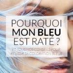 cheveux-bleus-rates-color-mania