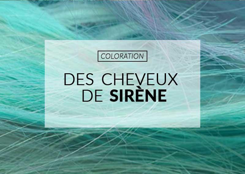 Coloration : comment avoir des cheveux de sirène ? | Color-Mania