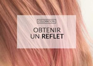 reflet-coloration-color-mania