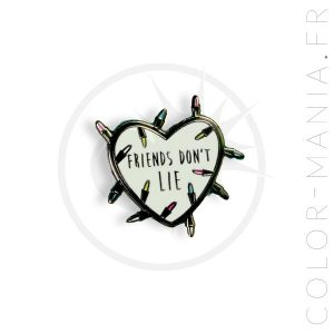 Pin's Coeur Friends Don't Lie Stranger Things | Color-Mania