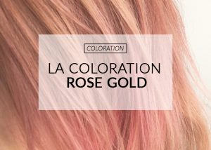coloration rose gold color mania