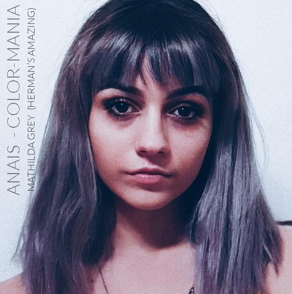 Merci Anaïs :) Coloration Cheveux Gris Granny Mathilda Grey - Herman's Amazing   Color-Mania