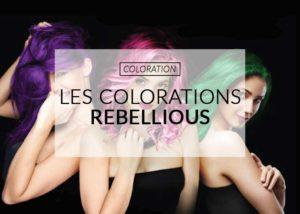 coloration cheveux rebellious