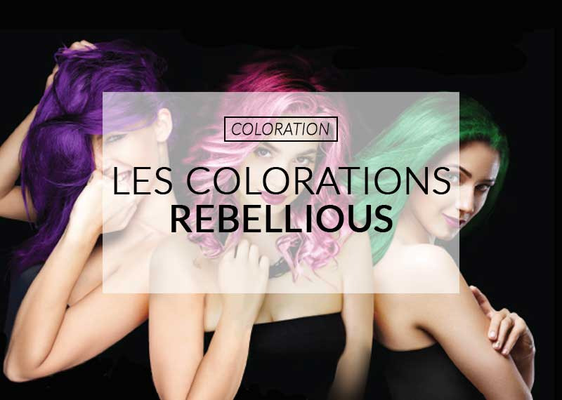 coloration cheveux rebellious