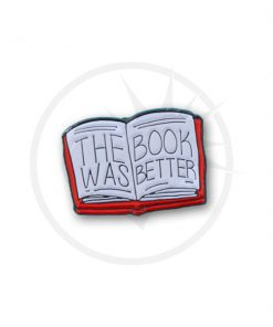"Pin's Livre ""The Book Was Better"" 