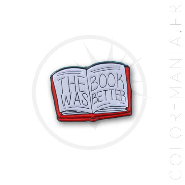 """Pin's Livre """"The Book Was Better"""" 