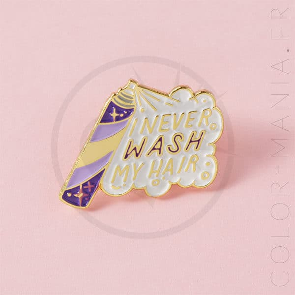 """Pin's """"I Never Wash My Hair"""" Violet 
