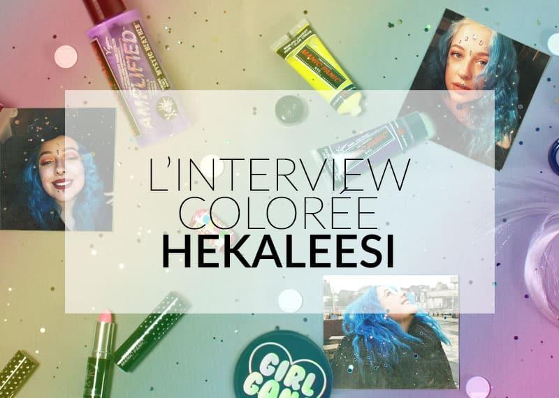 La colorida entrevista de Color-Mania: Hekaleesi
