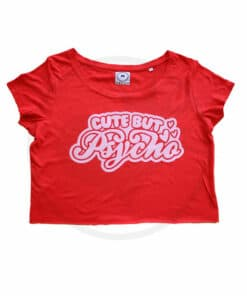 T-Shirt Crop-Top Rouge Cute but Psycho | Color-Mania.fr
