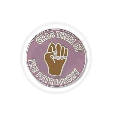 Pin's Lilas « Grab Them by the Patriarchy» | Color-Mania
